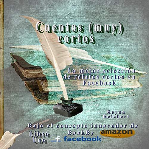 Cuentos (muy) cortos [(Very) Short Stories] audiobook cover art