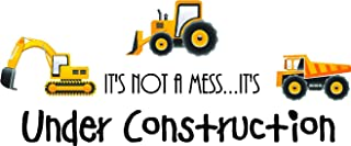 Sticker Perfect It's not a Mess.It's Under Construction (3 Piece Printed Trucks) Cute Inspirational Home Vinyl Wall Decals Sayings Art Lettering