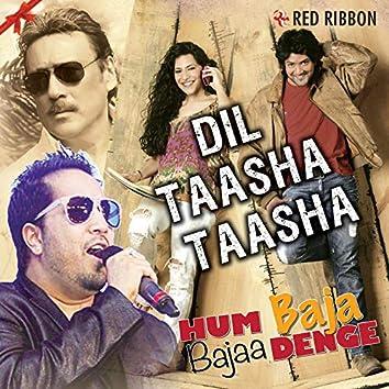 Dil Taasha Taasha (From Hum Baja Bajaa Denge)