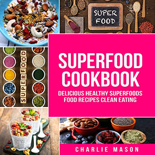 Superfoods Cookbook audiobook cover art