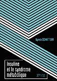 Insuline et le syndrome métabolique