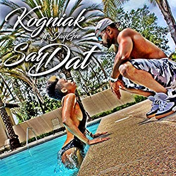 Say Dat (feat. Jay Gee)