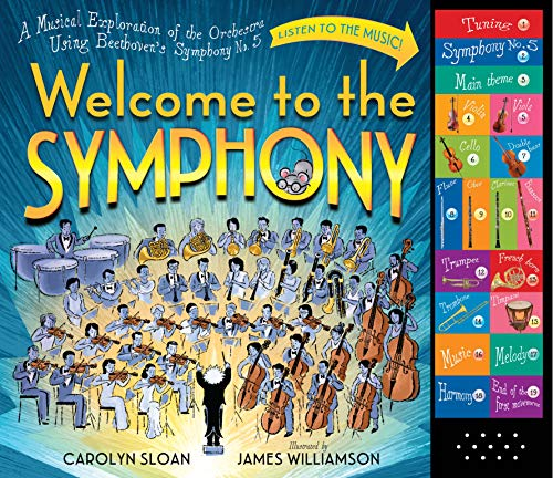 10. Welcome to the Symphony: A Musical Exploration of the Orchestra Using Beethoven's Symphony No. 5