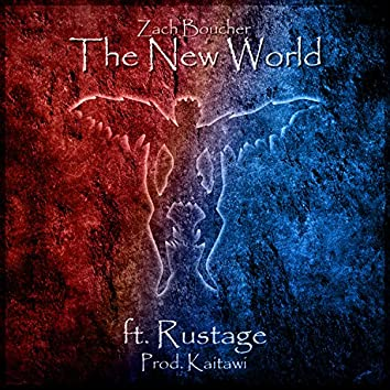 The New World (feat. Rustage)