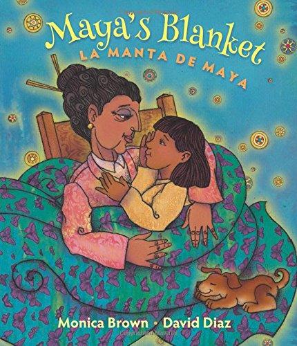 Maya's Blanket/La Manta de Maya (English and Spanish Edition)