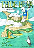 Teide Bear and the Pirates (English Edition)