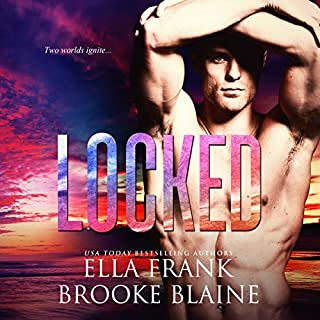 Locked     PresLocke Series, Book 2              By:                                                                                                                                 Ella Frank,                                                                                        Brooke Blaine                               Narrated by:                                                                                                                                 Charlie David                      Length: 8 hrs and 50 mins     243 ratings     Overall 4.7