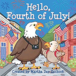 Hello, Fourth of July! by Martha Day Zschock