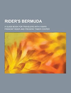 Rider's Bermuda; A Guide Book for Travelers with 4 Maps