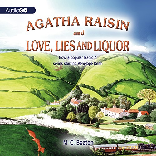 Agatha Raisin and Love, Lies, and Liquor audiobook cover art