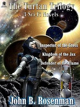 The Turtan Trilogy: 3 Full-length Sci-Fi Romance Novels Box Set by [John B. Rosenman]