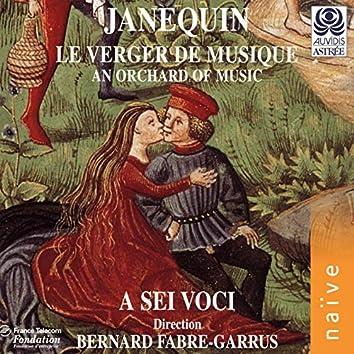 Clément Janequin: Le verger de musique
