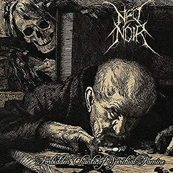 Forbidden Chants of Spiritual Famine