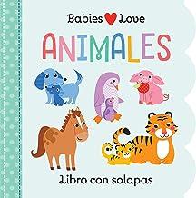 Babies Love animales / Animals (Spanish Edition)
