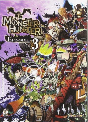 Monster Hunter Episode (Vol. 3)