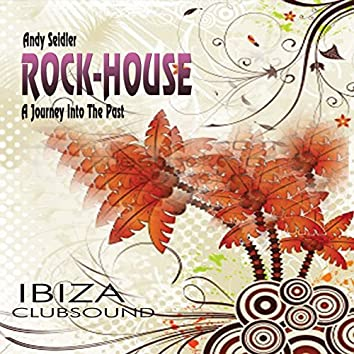 Rock-House - A Journey Into The Past