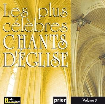 Les plus célèbres chants d'église, Vol. 3