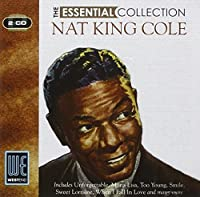 The Essential Collection by Nat 'King' Cole (2010-05-11)