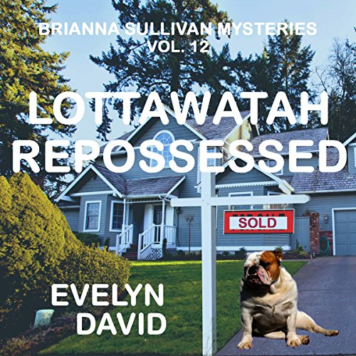 Lottawatah Repossessed audiobook cover art