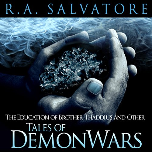 The Education of Brother Thaddius and Other Tales of DemonWars cover art