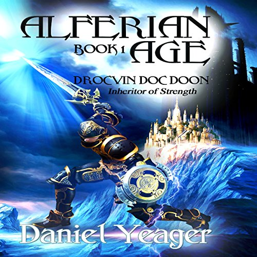 Alfirean Age Book 1: Drocvin Doc Doon, Inheritor of Strength cover art