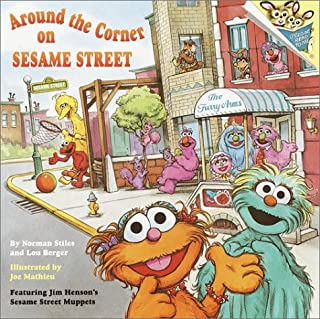 Around the Corner on Sesame Street (Pictureback(R))