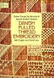 Danish Pulled Thread Embroidery (Dover Needlework Series)