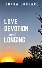 Love, Devotion, and Longing