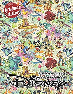 Christmas Edition Characters Coloring Book: Ideal For Kids And Adults To Inspire Creativity And Relaxation With 50+ Coloring Pages Of Cinderella, ... Elsa, Belle, Simba, Tarzan, Mermaid...