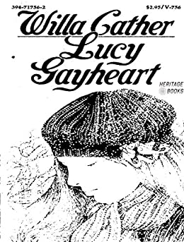 Lucy Gayheart by [Willa Cather,]