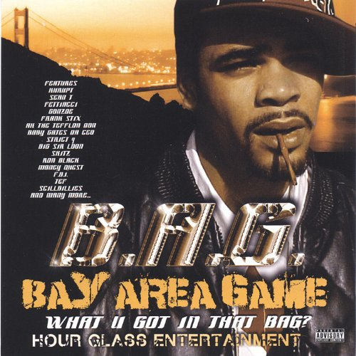 Bay Area Game (What U Got in That Bag) [Explicit]