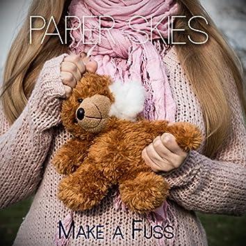 Make a Fuss