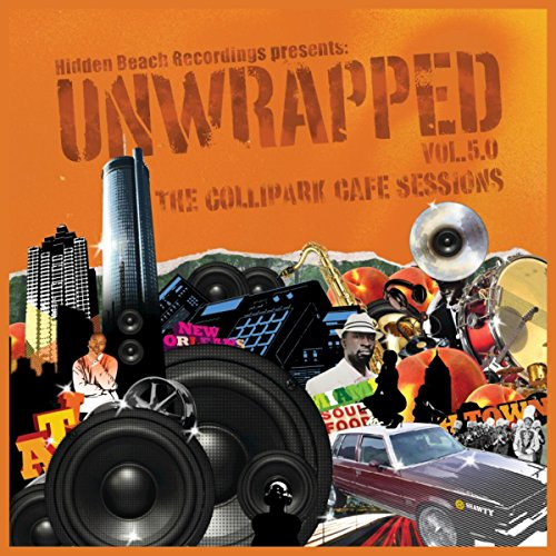 Hidden Beach Recordings Presents: Unwrapped, Vol. 5.0: The Collipark Cafe Sessions