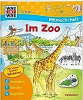 WAS IST WAS Junior Mitmach-Heft Zoo: Spiele, Raetsel, Sticker