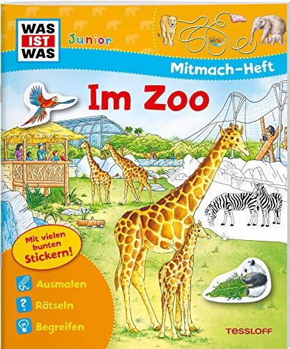 WAS IST WAS Junior Mitmach-Heft Zoo: Spiele, Rätsel, Sticker (WAS IST WAS Junior Mitmach-Hefte)