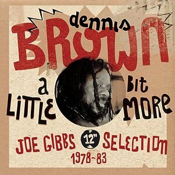 """""""A Little Bit More: Joe Gibbs 12"""""""" Selection (1978-83)"""""""