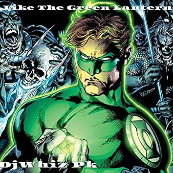 Like the Green Lantern