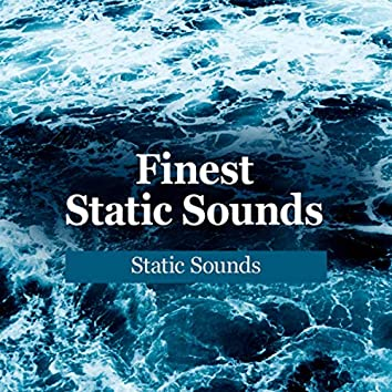 Finest Static Sounds