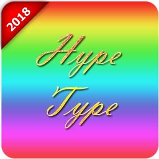 Best hype type app Reviews