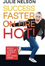 Success Faster On Fire Hot!