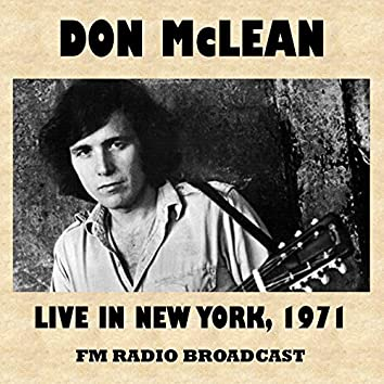 Live in New York 1971 (FM Radio Broadcast)