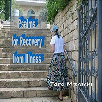 Psalms for Recovery from Illness