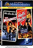 The Wild Angels / Hell