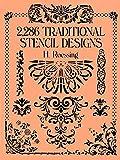 2,286 Traditional Stencil Designs (Dover Pictorial Archive)