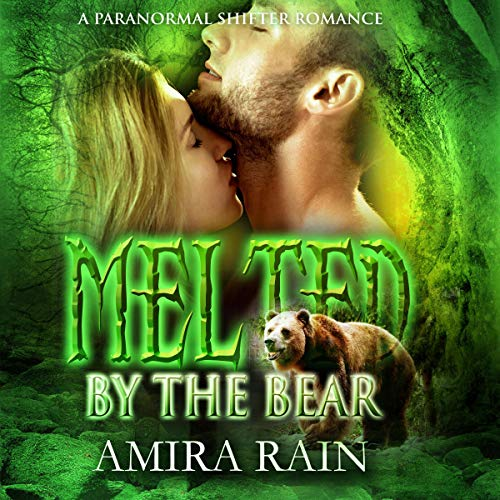 Melted by the Bear audiobook cover art