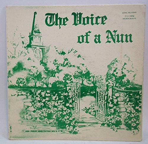 The Voice of a Nun