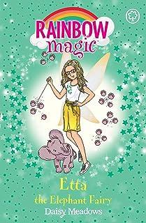 Rainbow Magic: Etta the Elephant Fairy: The Endangered Animals Fairies Book 1