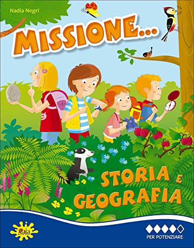 Missione storia e geografia... Per potenziare