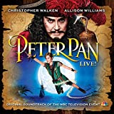peter pan broadway - Peter Pan Live! (Original Soundtrack of the NBC Television Event)