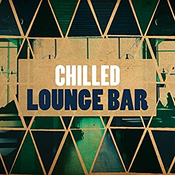 Chilled Lounge Bar